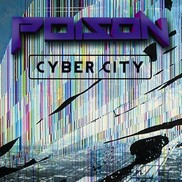 Poison - Cyber City