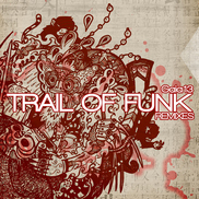 Trail of Funk Remixes