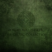 Adrian von Ziegler - The Celtic Collection