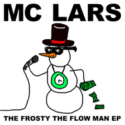 MC Lars - The Frosty the Flow Man EP