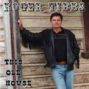 Roger Tibbs - This Ole House