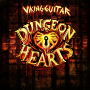 Viking Guitar - Dungeon Hearts (Metal Soundtrack)