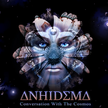 Anhidema_-_Conversation_With_The_Cosmos_