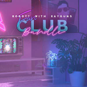 Robots With Rayguns Fan Club Bundle